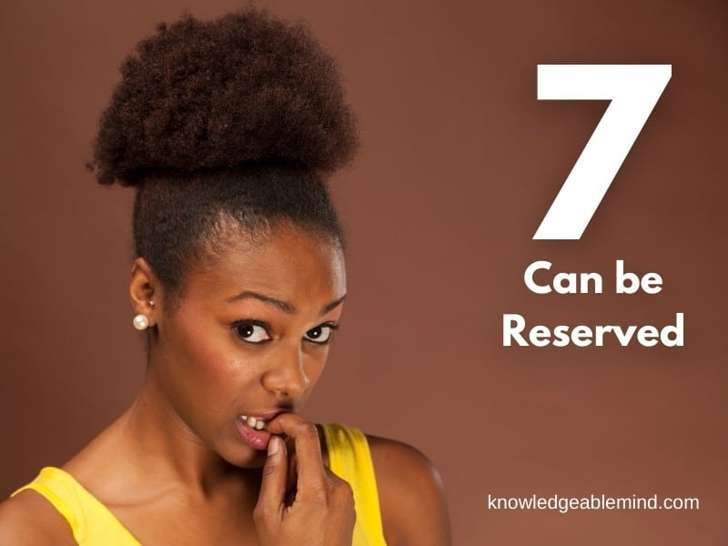 7 can be Reserved