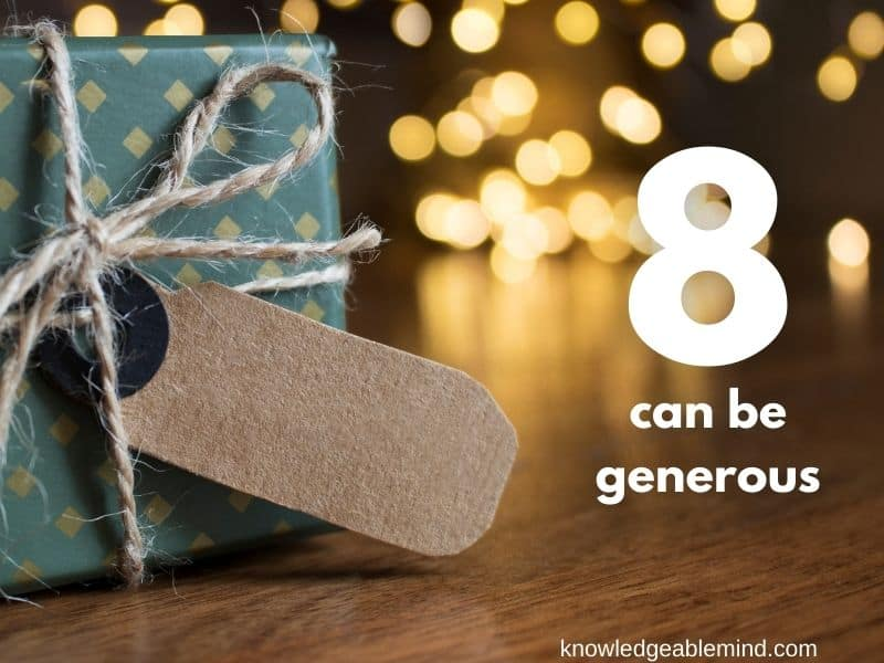 8 can be generous