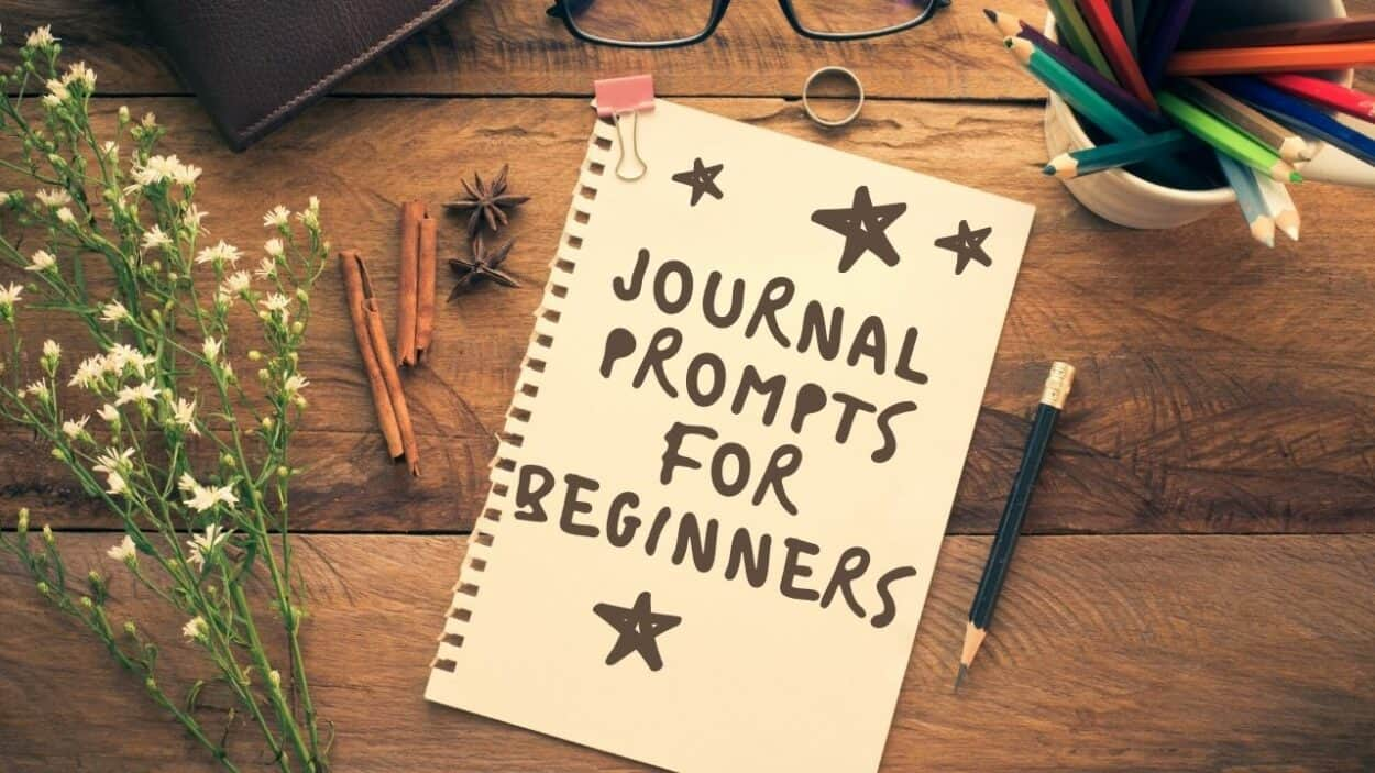 Journal prompts for beginners